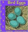Bird Eggs (Birds) - Helen Frost, Gail Saunders-Smith