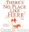 There's No Place Like Here - Cecelia Ahern, Aoife Mcmahon, Aidan Mcardle