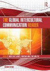 The Global Intercultural Communication Reader - Molefi Kete Asante, Yoshitaka Miike, Jing Yin