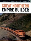 Great Northern Empire Builder - Bill Yenne