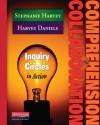 Comprehension and Collaboration - Harvey Daniels, Stephanie Harvey
