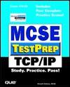 MCSE TestPrep: TCP/IP (TestPrep) - Emmett Dulaney