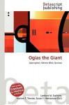 Ogias the Giant - Lambert M. Surhone, Susan F. Marseken