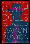 Guys & dolls: The stories of Damon Runyon - Damon Runyon