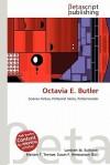 Octavia E. Butler - Lambert M. Surhone, VDM Publishing, Susan F. Marseken