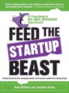 Feed the Startup Beast: A 7-Step Guide to Big, Hairy, Outrageous Sales Growth - Drew Williams, Jonathan Verney