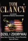Dziel i Zdobywaj (Tom Clancy's Op-Center, #7) - Tom Clancy, Steve Pieczenik, Jeff Rovin, Kamil Gryko