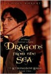 Dragons From The Sea (The Strongbow Saga #2) - Judson Roberts
