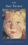 The Art Spirit - Robert Henri