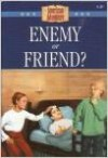 Enemy Or Friend? - Norma Jean Lutz