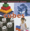 Three Dimensional Shapes: Cubes - Luana K. Mitten