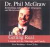 Dr. Phil Getting Real - Phillip C. McGraw