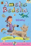 Amelia Bedelia Chapter Book #2: Amelia Bedelia Unleashed - Herman Parish, Lynne Avril