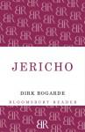 Jericho. Dirk Bogarde - Dirk Bogarde
