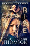 Rise (The Oneness Cycle) - Rachel Starr Thomson