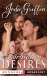 Forbidden Desires (Bondage & Breakfast) - Jodie Griffin