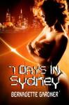 Seven Days in Sydney - Bernadette Gardner