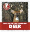How Do We Live Together? Deer - Lucia Raatma