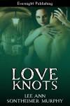Love Knots - Lee Ann Sontheimer Murphy