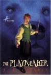 The Playmaker - J.B. Cheaney