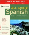 All-Audio Spanish: Compact Disc Program (All-Audio Courses) - Living Language