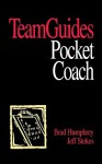 Teamguides: A Self-Directed System for Teams - Brad Humphrey, Jeff Stokes
