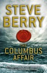 The Columbus Affair. Steve Berry - Steve Berry