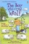 The Boy Who Cried Wolf - Mairi Mackinnon, Mike Gordon, Carl Gordon