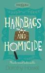 Handbags And Homicide - Judith Stacy