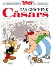 Asterix 21: Das Geschenk Cäsars (German Edition) - René Goscinny, Albert Uderzo, Gudrun Penndorf