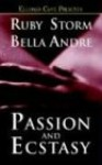 Passion and Ecstasy - Ruby Storm, Bella Andre