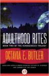 Adulthood Rites - Octavia E. Butler