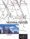 Norman Foster: The Architect's Studio - Jonathan Glancey, Charles Jencks