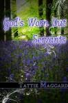 God's Worn Out Servants (Terreldor Press Shorts) - Tattie Maggard, Chris M. Hibbard