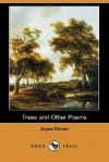 Trees and Other Poems (Dodo Press) - Joyce Kilmer