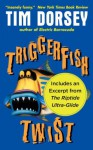 Triggerfish Twist with a Bonus Excerpt (Promo e-Books) - Tim Dorsey