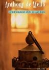 Wezwanie do miłości - Anthony de Mello