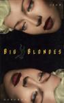 Big Blondes - Jean Echenoz, Mark Polizzotti