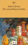 Die unsichtbaren Städte - Italo Calvino, Heinz Riedt