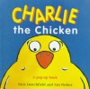 Charlie the Chicken - Nick Denchfield