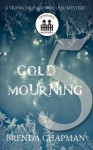 Cold Mourning - Part 5 (A Stonechild and Rouleau Mystery) - Brenda Chapman