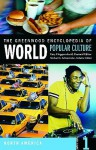 The Greenwood Encyclopedia Of World Popular Culture: North America - Gary Hoppenstand, Michael K. Schoenecke