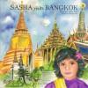 Sasha Visits Bangkok (Sasha in Asia, 4) - Shamini Flint, Alpana Ahuja