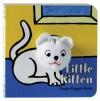 Little Kitten: Finger Puppet Book - Chronicle Books, Meagan Bennett