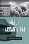 Major Farran's Hat: The Untold Story of the Struggle to Establish the Jewish State - David Cesarani