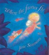 Where The Fairies Fly - Jane Simmons