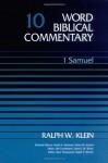 World Biblical Commentary Vol. 10, 1 Samuel - Ralph W. Klein