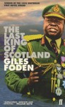 The Last King Of Scotland - Giles Foden