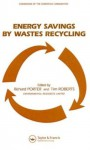 Energy Savings by Wastes Recycling - Richard Porter, Tim Roberts