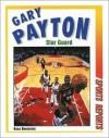 Gary Payton: Star Guard - Ross Bernstein